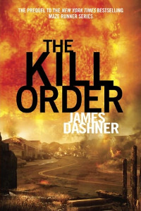 the_kill_order_dashner_novel